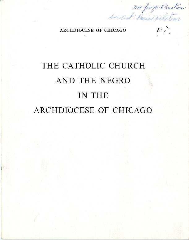 The Catholic Church and the Negro in the Archdiocese of Chicago
