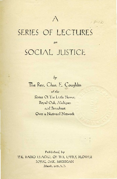 """Share the Profits with Labor,"" December 2, 1934, in <em>A Series of Lectures on Social Justice</em>"