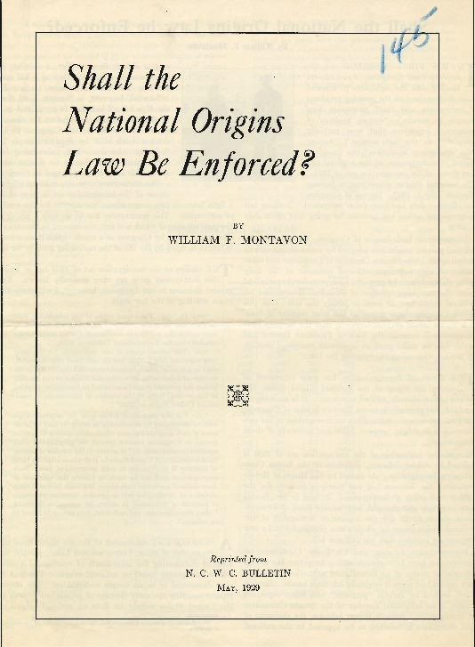 "William F. Montavon, ""Shall the National Origins Law be Enforced?"" N.C.W.C. Bulletin, May 1929"
