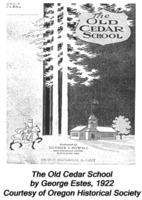 &lt;em&gt;The Old Cedar School&lt;/em&gt;<br /> by George Estes, 1922